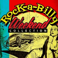 Rock-a-Billy Weekend Collection — сборник