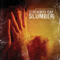 Picking Up The Pieces — Seventh Day Slumber