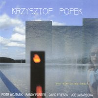 You Are in My Heart — Joe La Barbera, David Friesen, Randy Porter, Piotr Wojtasik, Krzysztof Popek