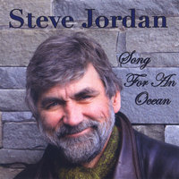 Song For An Ocean — Steve Jordan