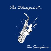 The Bluesprint: The Saxophone — сборник