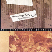 The Authorized Bootleg — Robben Ford & The Blue Line