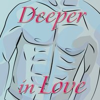 Deeper in Love — Players Since Creation