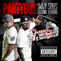 Party Bus — Swazy Styles, 45th Chris