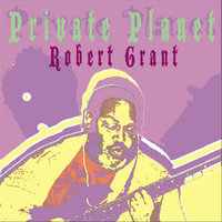 Private Planet — Robert Grant