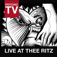 Live At Thee Ritz — Psychic TV