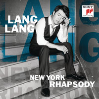 New York Rhapsody — Lang Lang