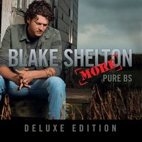 Pure BS - Deluxe Edition — Blake Shelton