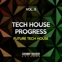 Tech House Progress, Vol. 5 — сборник
