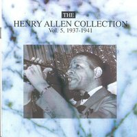 The Henry Allen Collection Vol. 5 - 1937-1941 — Henry Allen