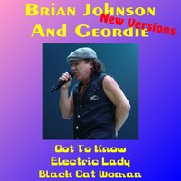New Versions (Re-Recording) — Brian Johnson, Geordie