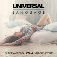 Universal Language (Lounge Anthems), Vol. 4 — сборник