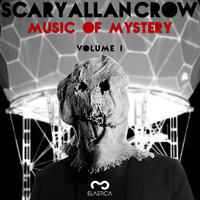 Music Of Mystery Volume 1 — Scary Allan Crow