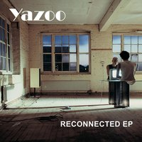 Reconnected EP — Yazoo