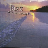 Jazz Chill Lounge — сборник