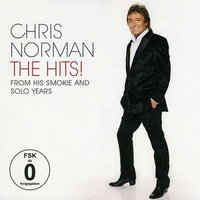 The Hits! From His Smokie And Solo Years — Chris Norman