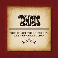 The Complete Album Collection — The Byrds