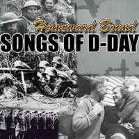 Homeward Bound: Songs of D-Day — сборник