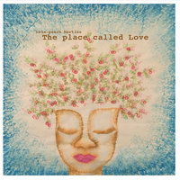 The Place Called Love — Lola-Peach Martins