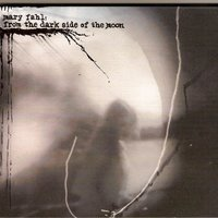 From the Dark Side of the Moon — Mary Fahl