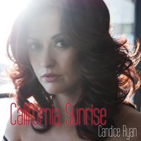 California Sunrise — Candice Ryan