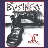 Death To Dance — The Business