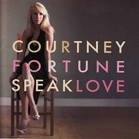 Speak Love — Courtney Fortune