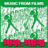 Music from Films - Dream Dancing — сборник