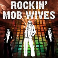 Rockin' Mob Wives — сборник