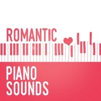 Romantic Piano Sounds — Romantic Piano Music