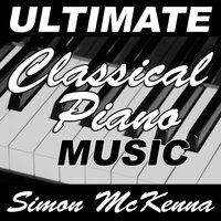 Ultimate Classical Piano Music — Simon McKenna