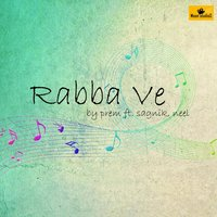 Rabba Ve — Nell, Prem, Sagnik