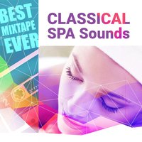 Best Mixtape Ever: Classical SPA Sounds — сборник