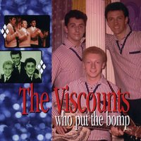 Who Put the Bomp: The Pye Anthology — The Viscounts