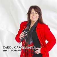Special Someone — Carol Garcia Band
