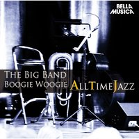 All Time Jazz: Big Bands & Boogie Woogie — сборник