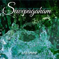 Splashing The Water Loudly — Sewepagaham