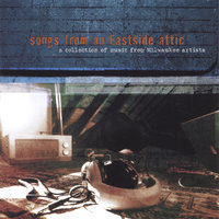 Songs From An Eastside Attic — сборник