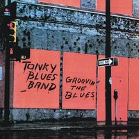 Groovin' the Blues — Tonky Blues Band