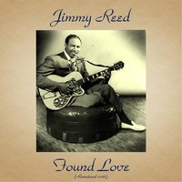 Found Love — Jimmy Reed