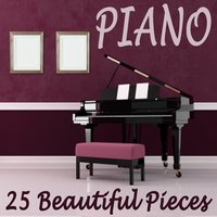 Piano - 25 Beautiful Pieces — Relaxing Music, Relaxing Music Therapy, Piano Tribute Players