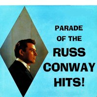 Parade of the Russ Conway Hits ! — Russ Conway
