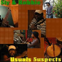 Usuals Suspects — Sly & Robbie