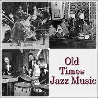 Old Times Jazz Music — сборник