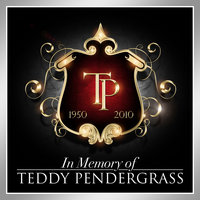 In Memory of Teddy Pendergrass — Teddy Pendergrass