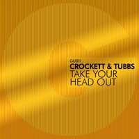 Take Your Head Out — Crockett, Tubbs