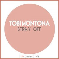 Stray Off — Tobi Montona