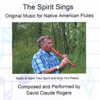 The Spirit Sings — David Claude Rogers
