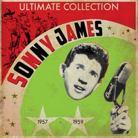 Ultimate Collection 1957-1959 — Sonny James
