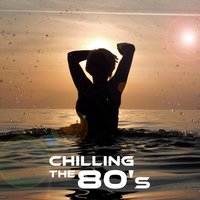 Chilling The 80's — Chill Virtual Experience Band